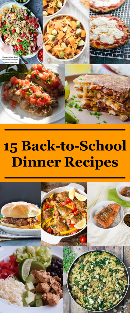 A delicious collection of easy meals for back-to-school.